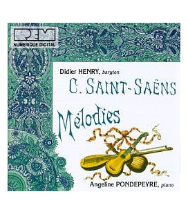 Saint Saëns : Mélodies
