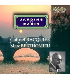Marc Berthomieu :  Les Jardins de Paris … , Mélodies