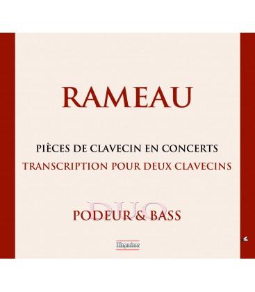 """RAMEAU : Intégrale des """"Pièces de Clavecin en Concerts""""  — Transcription pour 2 clavecins"""