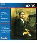 Reynaldo HAHN - Concertos Violon - Piano (World Premiere)