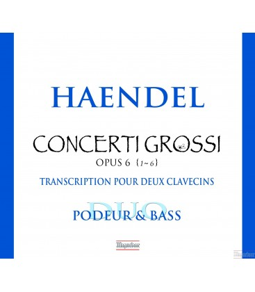 Haendel : Concerti Grossi OP.6