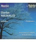 Darius Milhaud  Tristesses …