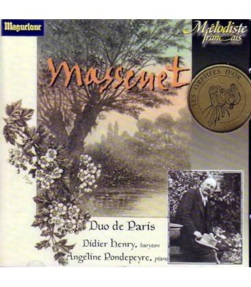 Jules Massenet - Mélodies