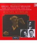 Pelléas et Mélisande - Debussy - Kubelik